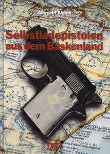 Selbstladepistolen aus dem Baskenland