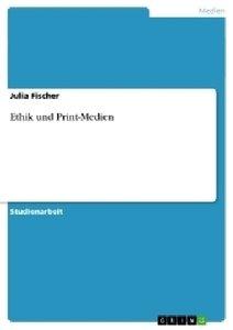 Ethik und Print-Medien