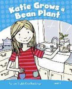Penguin Kids CLIL Level 1. Katie Grows a Bean Plant
