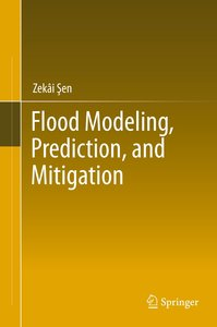 Flood Modeling, Prediction and Mitigation