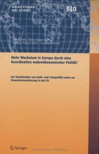 Mehr Wachstum in Europa durch eine Koordination Wirtschaftspolit