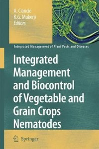 Integrated Management and Biocontrol of Vegetable and Grain Crop