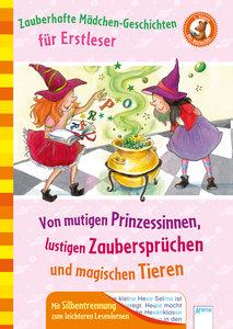 Zauberhafte Mädchengeschichten für Erstleser. Von mutigen Prinze