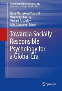 Toward a Socially Responsible Psychology for a Global Era