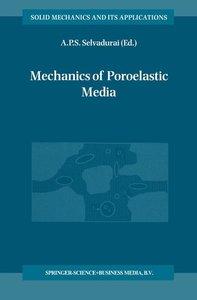 Mechanics of Poroelastic Media
