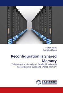 Reconfiguration is Shared Memory