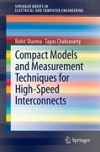 Compact Models and Measurement Techniques for High-Speed Interco