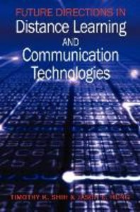 Future Directions in Distance Learning and Communication Technol