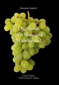 Deutscher Weinbau und Weinhandel