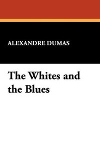 The Whites and the Blues