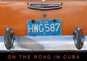 Ristl, M: On the road in Cuba (Wandkalender 2015 DIN A2 quer