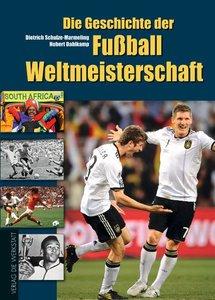 Schulze-Marmeling, D: Geschichte der Fußball-WM