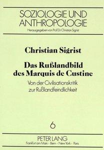 Das Rußlandbild des Marquis de Custine