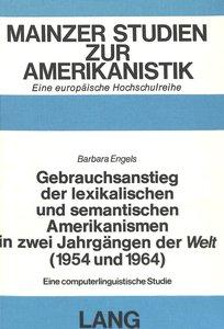 Gebrauchsanstieg der lexikalischen und semantischen Amerikanisme