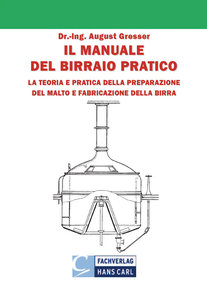 Il Manuale del Birraio Pratico