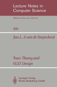 Trace Theory and VLSI Design