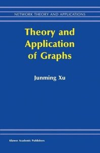 Theory and Application of Graphs