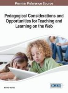 Pedagogical Considerations and Opportunities for Teaching and Le