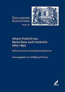Johann Friedrich Leu, Meine Reise nach Frankreich (1827-1831)