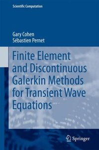 Finite elements and discontinuous Galerkin methods for transient