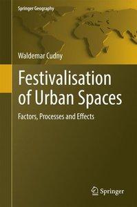 Festivalisation of Urban Spaces