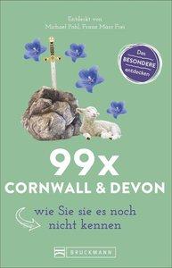 99 x Cornwall & Devon wie Sie sie noch nicht kennen