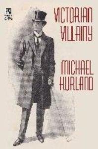 Victorian Villainy