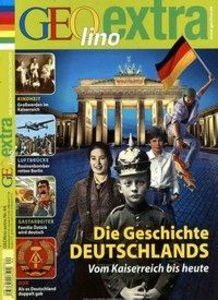 GEOlino extra Geschichte Deutschlands