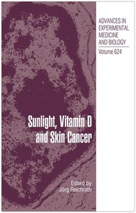 Sunlight, Vitamin D and Skin Cancer