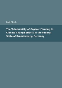 The Vulnerability of Organic Farming to Climate Change Effects i