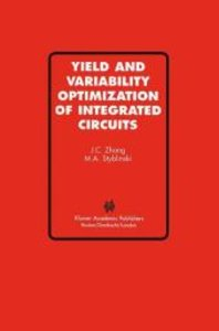 Yield and Variability Optimization of Integrated Circuits