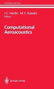 Computational Aeroacoustics