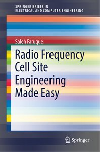 Radio Frequency Cell Site Engineering Made Easy