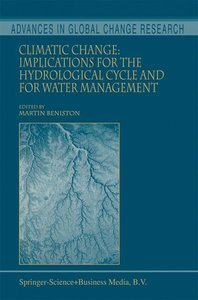Climatic Change: Implications for the Hydrological Cycle and for