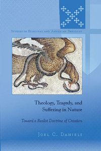 Theology, Tragedy, and Suffering in Nature
