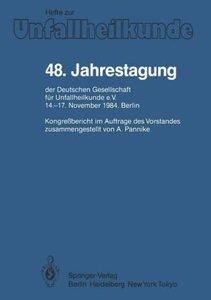 48. Jahrestagung der Deutschen Gesellschaft für Unfallheilkunde