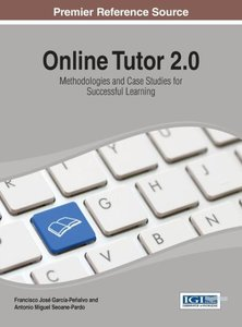 Online Tutor 2.0: Methodologies and Case Studies for Successful