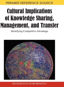 Cultural Implications of Knowledge Sharing, Management and Trans