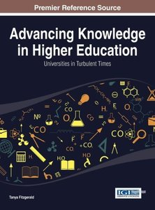 Advancing Knowledge in Higher Education: Universities in Turbule
