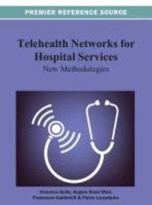 Telehealth Networks for Hospital Services: New Methodologies