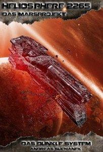 Heliosphere 2265 - Das Marsprojekt 1: Das dunkle System (Bände 1