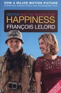 Hector and the Search for Happiness. Film Tie-In