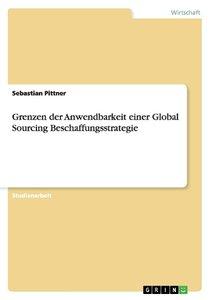 Grenzen der Anwendbarkeit einer Global Sourcing Beschaffungsstra