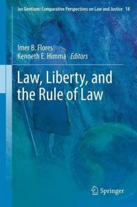 Law, Liberty, and the Rule of Law