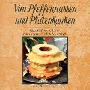 Von Pfeffernüssen und Platenkauken