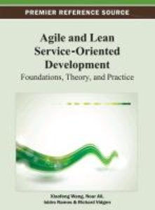 Agile and Lean Service-Oriented Development: Foundations, Theory