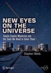 New Eyes on the Universe