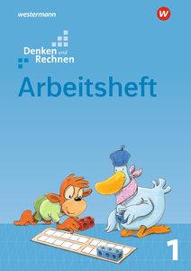 Denken und Rechnen 1. Arbeitsheft. Allgemeine Ausgabe