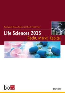 Life Sciences 2015 - Recht, Markt, Kapital