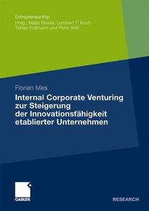 Internal Corporate Venturing zur Steigerung der Innovationsfähig
